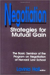 Negotiation: Strategies for Mutual Gain